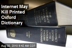 Internet May Kill Printed Oxford Dictionary