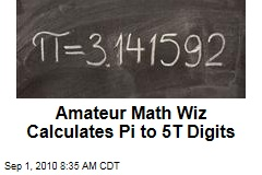 Amateur Math Wiz Calculates Pi to 5T Digits