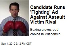 Candidate Runs &#39;Fighting&#39; Ad Against Assault Victim Rival