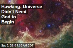 Hawking: Universe Didn't Need God to Begin